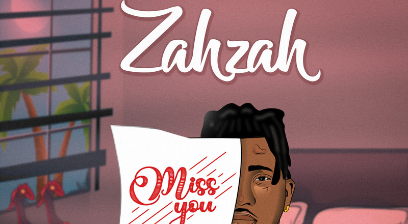 Zahzah releases new single, 'Miss You'