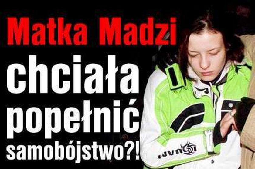 Matka Madzi chciała popełnić samobójstwo?!
