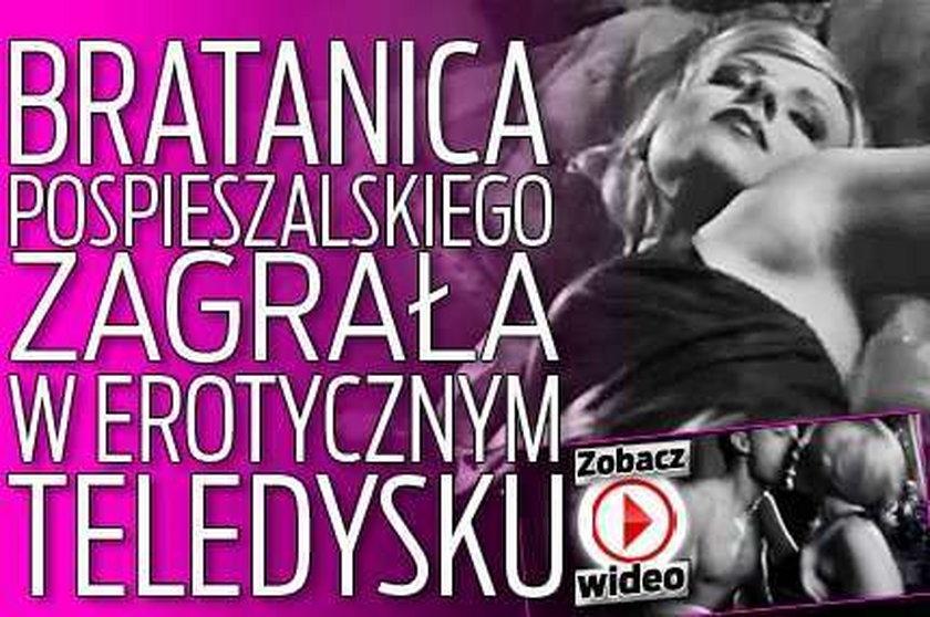 Bratanica Pospieszalskiego w erotycznym teledysku