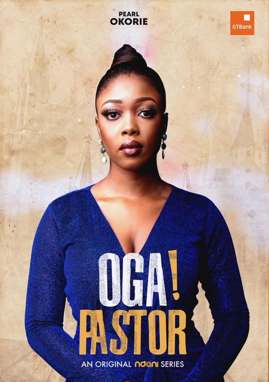 Pearl Okorie features on OGA! Pastor (Ndani TV)