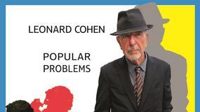 "Recenzja: LEONARD COHEN - ""Popular Problems"