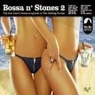 "Kompilacja - ""Bossa N' Stones 2"""