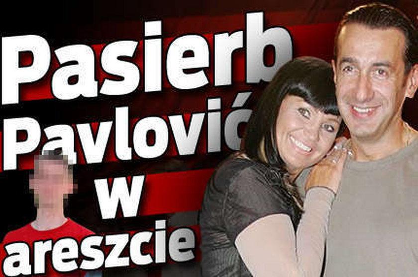 Pasierb Pavlović siedzi w areszcie