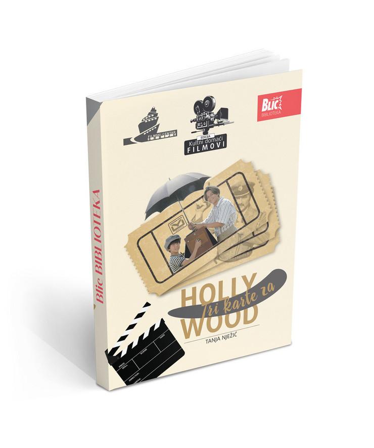 """Knjiga o filmu """"Tri karte za Holivud"""""""