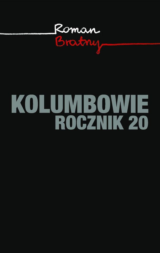 """Roman Bratny, """"Kolumbowie. Rocznik 20"""" (Albatros) - 1957 r."""