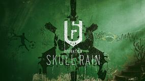 Rainbow Six: Siege - Operation Skull Rain już dostępne