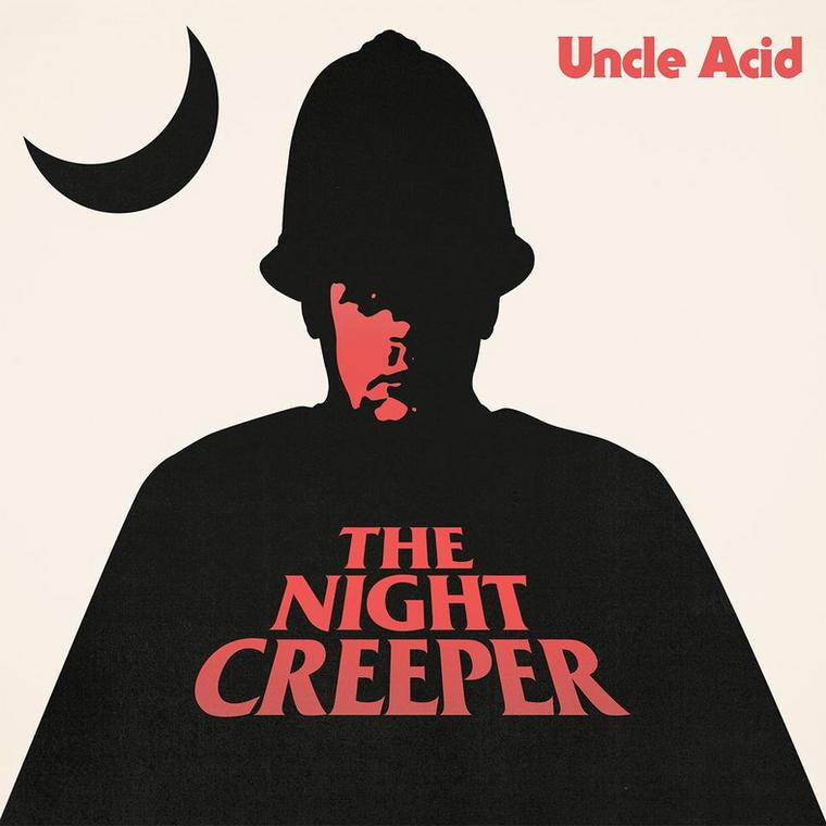 "Uncle Acid And The Deadbeats – ""The Night Creeper"""