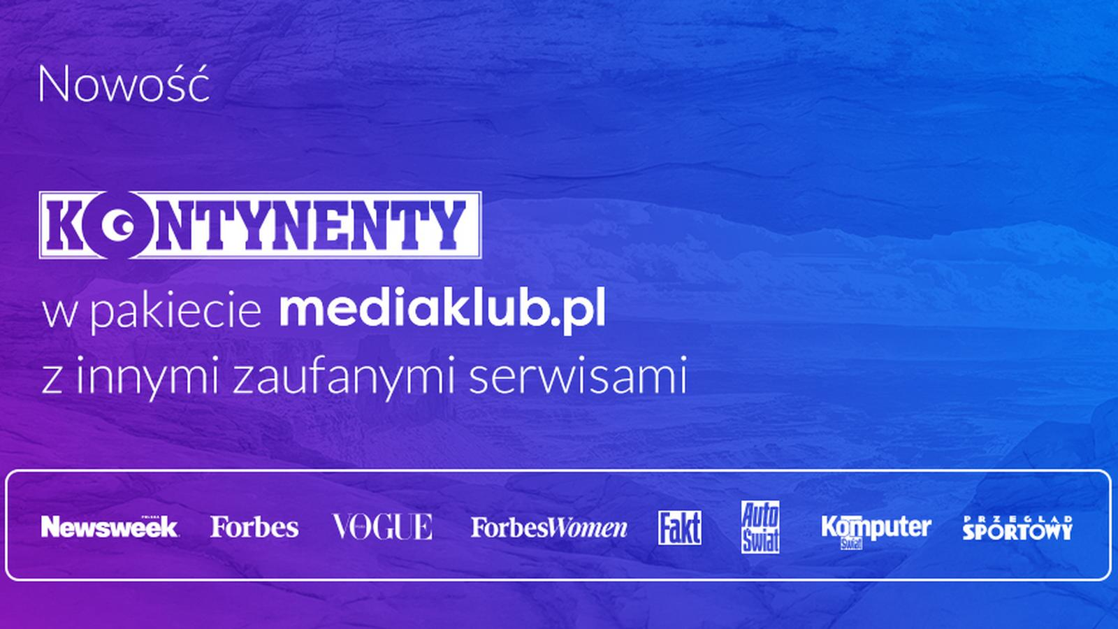 "Magazyn ""Kontynenty"" w ofercie Mediaklub.pl"