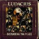 "Ludacris - ""Ludacris Presents... Disturbing Tha Peace"""