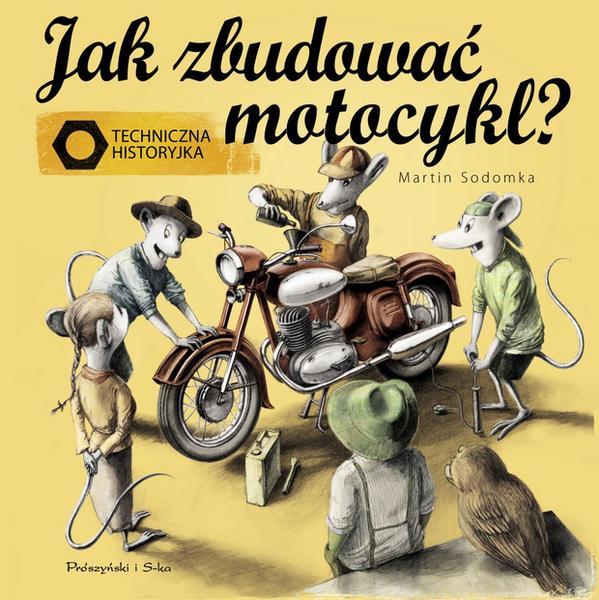 """""""Jak zbudować motocykl?"""""""