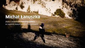 Michał Łanuszka wydaje płytę z piosenkami Leonarda Cohena przełożonymi na język polski