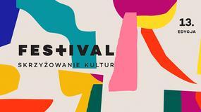 Poznaliśmy program 13. Festiwalu Skrzyżowanie Kultur
