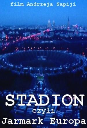 Stadion, czyli Jarmark Europa
