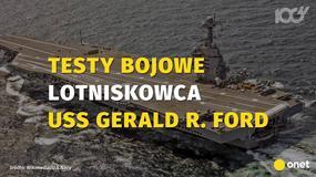 USS Gerald R. Ford na testach