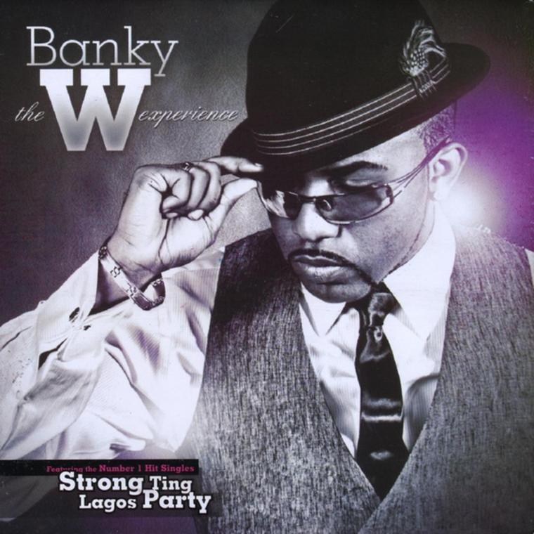 Banky W ''The W Experience'' album [Pandora]