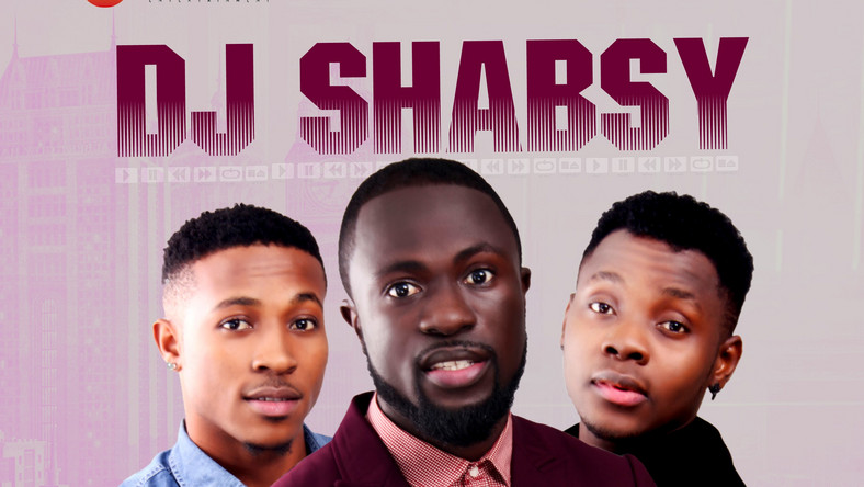 New Music DJ Shabsy - 'Rabba' ft Kiss Daniel, Sugarboy