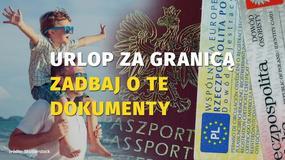 Jakie dokumenty przygotować przed zagranicznym wyjazdem?