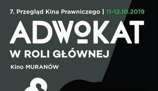 'Adwokat w roli głównej' 7. edycja przeglądu kina prawniczego startuje 11 października