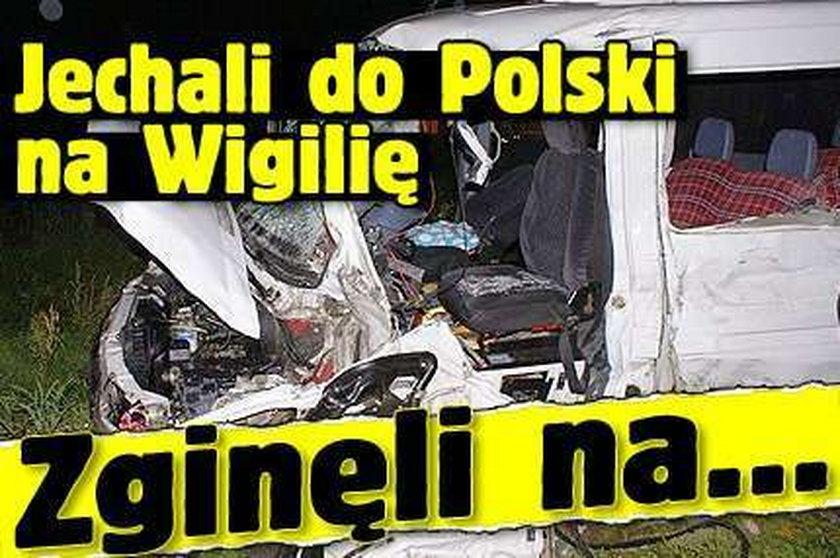 Jechali do Polski na Wigilię. Zginęli na...