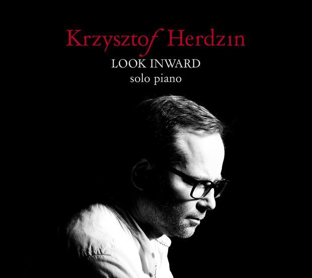 """Okładka płyty """"Look inward. Solo piano by Krzysztof Herdzin"""""""
