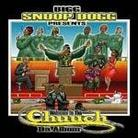 "Snoop Dogg - ""Welcome To The Chuuch: Da Album"""