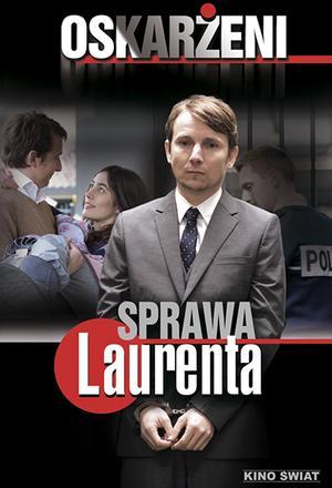 Oskarżeni: Sprawa Laurenta