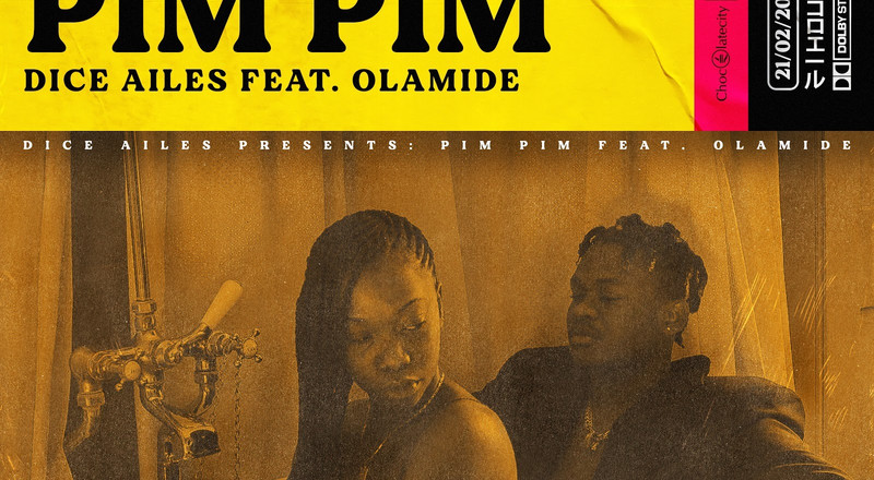 Olamide features on Dice Ailes' new single, 'Pim Pim'