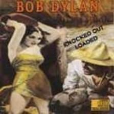 "Bob Dylan - ""Knocked Out Loaded"""