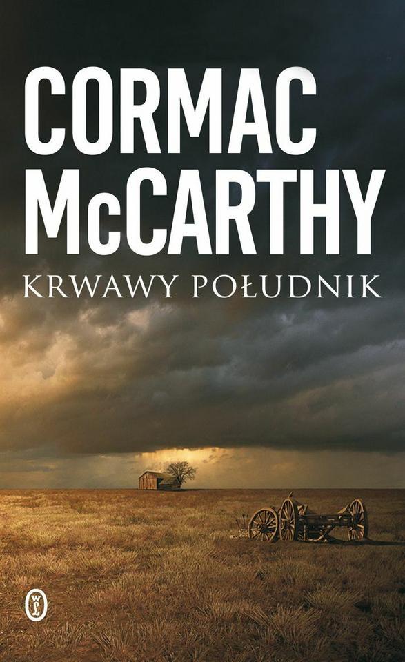 """Cormac McCarthy, """"Krwawy południk"""""""