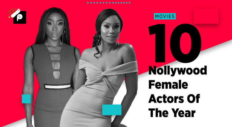 Pulse List 2019: 10 best female Nollywood actors of 2019