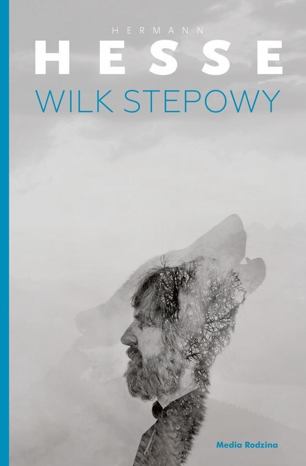 "Hermann Hesse, ""Wilk stepowy"""