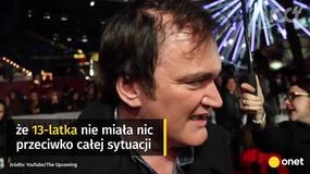 """Quentin Tarantino bronił Romana Polańskiego. """"Sama tego chciała"""""""