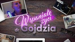 """""""Wspaniałe życie dr Gojdzia"""" - zobacz zapowiedź 2. odcinka"""
