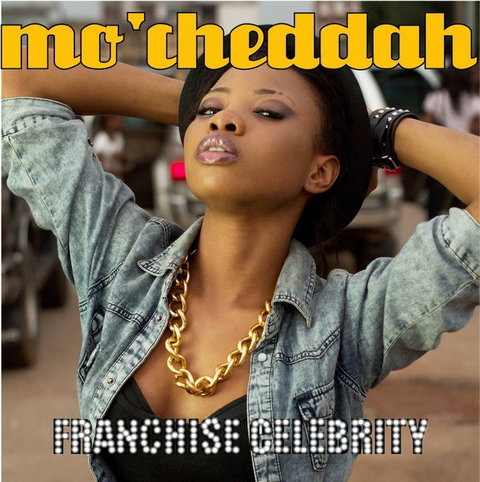 Cover art for 'Franchise Celebrity' by Mo'Cheddah. (360nobs)
