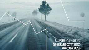 "URBANSKI - ""Selected Works"""