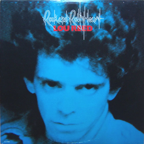 "Lou Reed - ""Rock & Roll Heart"""