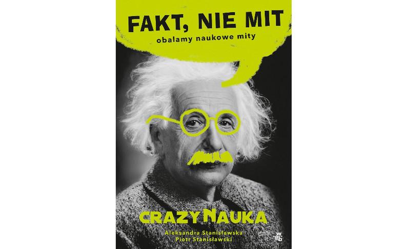 """okładka książki """"Fakt, nie mit"""" Aleksandry i Piotra Stanisławskich"""