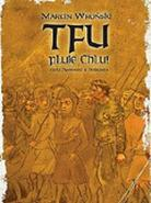 Tfu, pluje Chlu!, czyli Opowieści z Pobrzeża