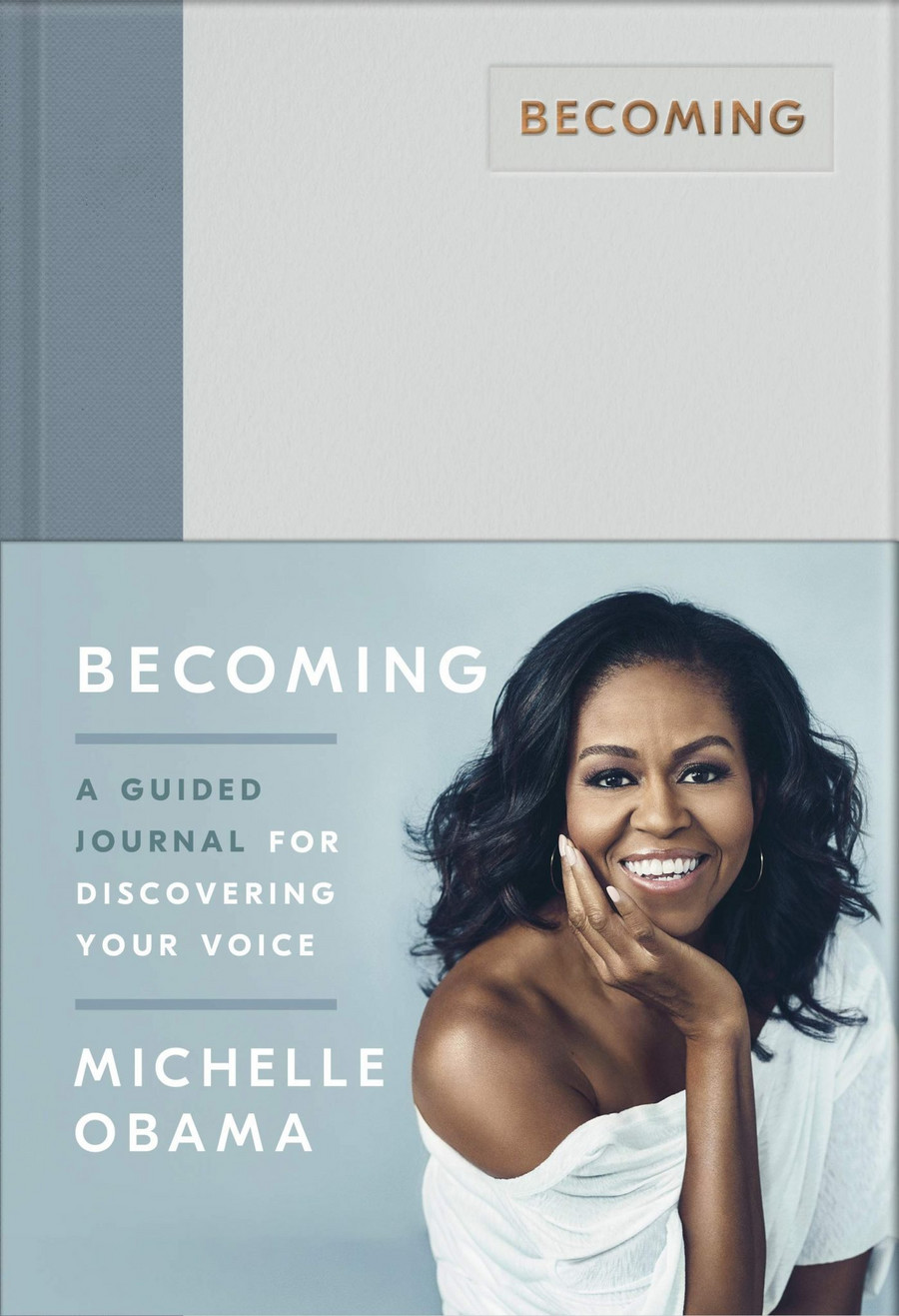 "Michelle Obama - ""Becoming, Guided Journal for Discovering Your Voice"""