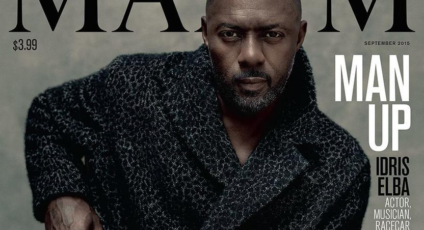 Idris Elba recently became the first man to be featured on the cover of Maxim magazine.