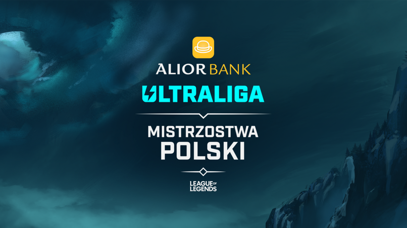 Alior Bank Ultraliga - Mistrzostwa Polski w League of Legends
