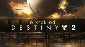 O krok od Destiny 2 - dostępne tryby rozgrywki