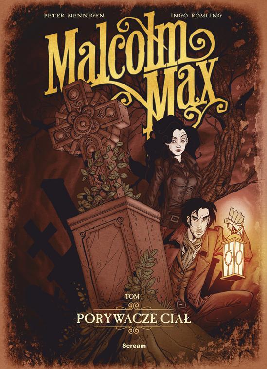 """""""Malcol Max. Porywacze ciał"""" (okładka)"""