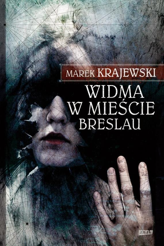 """Marek Krajewski, książki z cyklu """"Eberhard Mock"""", Wydawnictwo Znak"""
