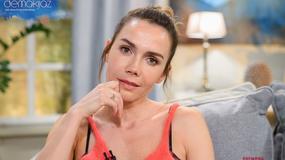 """Olga Bołądź w programie """"Demakijaż"""": najwięcej kosztowała mnie rola Agaty Mróz"""