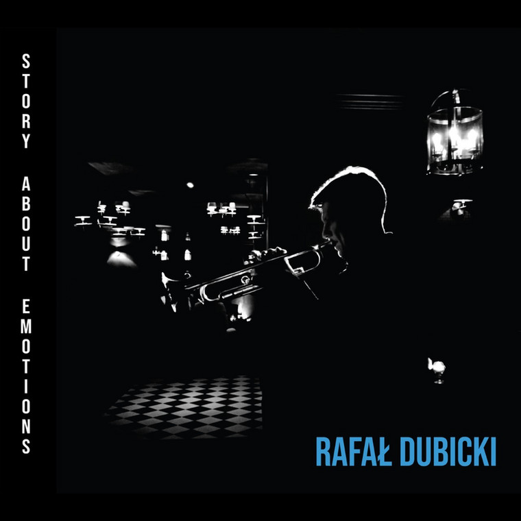 "Rafał Dubicki Quartet, ""Story about emotions"""
