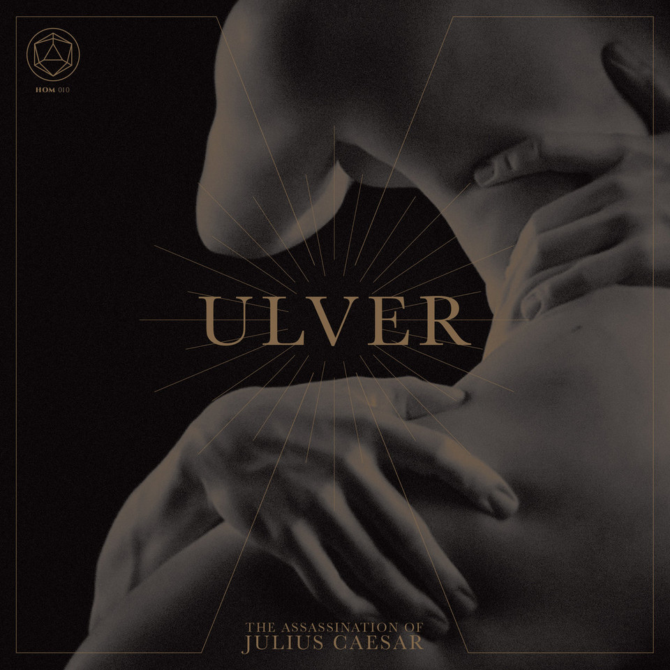 "Ulver - ""The Assassination of Julius Ceasar"", 9"