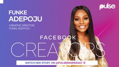 Meet Funke Adepoju, one of Nigeria's leading fashion entrepreneurs in the Facebook x Pulse #FacebookCreators Campaign