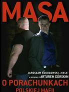 Masa o porachunkach polskiej mafii. Jarosław Sokołowski