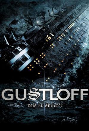 """Gustloff – rejs ku śmierci Cz. 2 """"Ucieczka przez Bałtyk"""""""